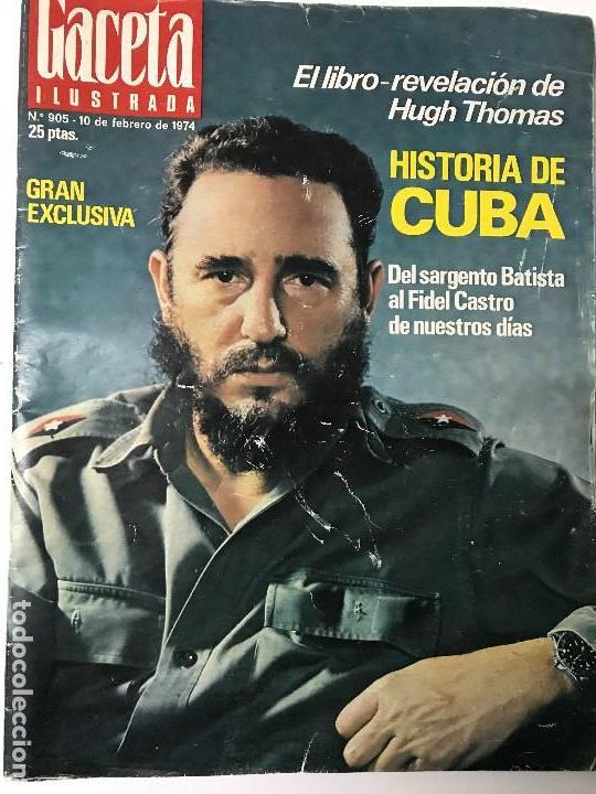 Coleccionismo de Revista Gaceta Ilustrada: Fidel Castro. Franco, Juan Carlos I. La Actualidad Española. Gaceta Ilustrada. - Foto 3 - 157964634