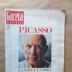 Coleccionismo de Revista Gaceta Ilustrada: REVISTA GACETA ILUSTRADA Nº 863, EXTRA LA VIDA Y LA OBRA DE PICASSO.. Lote 159129330