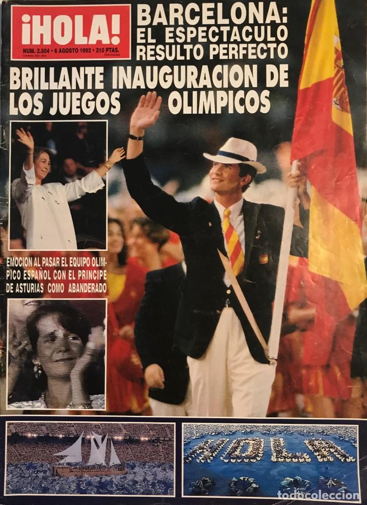 1992 ¡HOLA! Nº 2504 INAUGURACIÓN JUEGOS OLÍMPICOS DE BARCELONA. 6 DE AGOSTO DE 1992 (Coleccionismo - Revistas y Periódicos Modernos (a partir de 1.940) - Revista Gaceta Ilustrada)