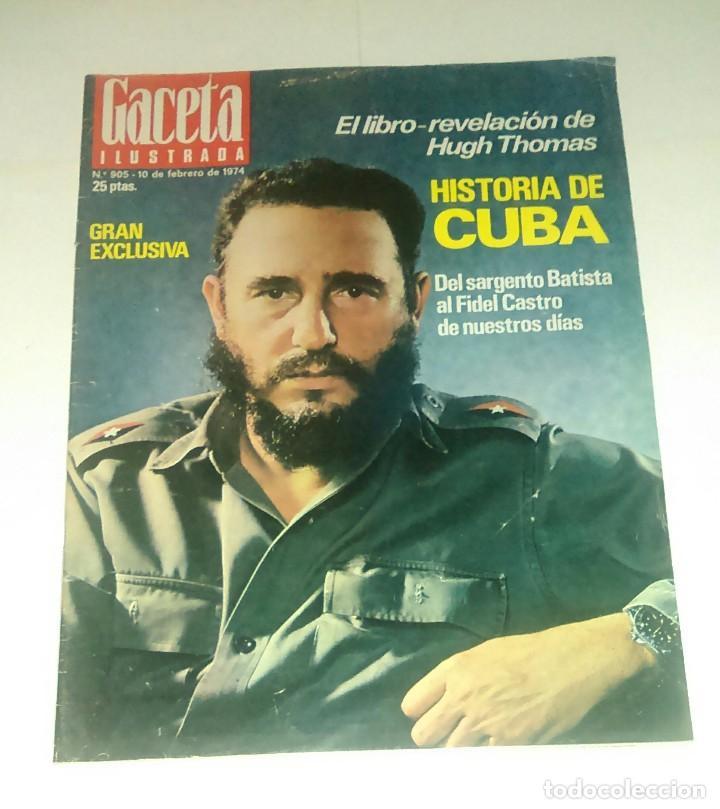 GACETA ILUSTRADA NUM. 905, 10 FEBRERO 1974. (Coleccionismo - Revistas y Periódicos Modernos (a partir de 1.940) - Revista Gaceta Ilustrada)