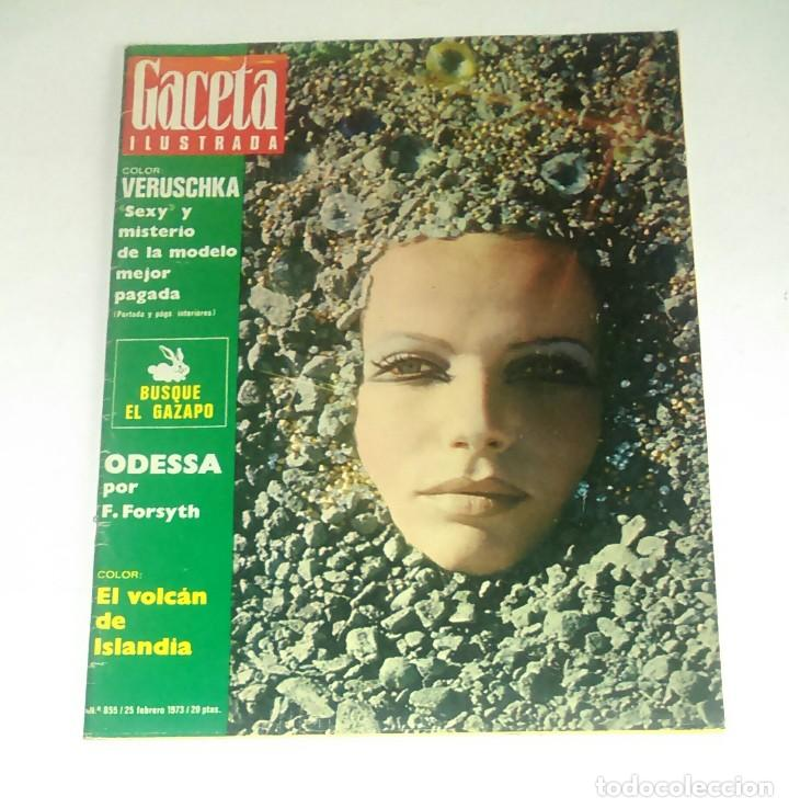 GACETA ILUSTRADA NUM. 855, 25 FEBRERO 1973. (Coleccionismo - Revistas y Periódicos Modernos (a partir de 1.940) - Revista Gaceta Ilustrada)