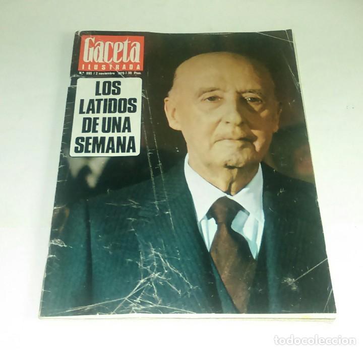 GACETA ILUSTRADA N° 995 - 2 NOVIEMBRE 1975 (Coleccionismo - Revistas y Periódicos Modernos (a partir de 1.940) - Revista Gaceta Ilustrada)