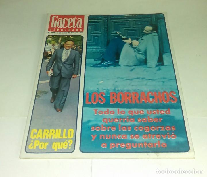 CARRILLO...LOS BORRACHOS...GACETA ILUSTRADA N° 1.056 - 2 ENERO 1977 (Coleccionismo - Revistas y Periódicos Modernos (a partir de 1.940) - Revista Gaceta Ilustrada)