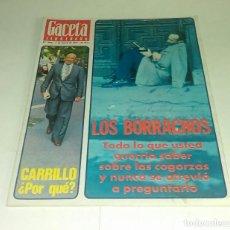 Coleccionismo de Revista Gaceta Ilustrada: CARRILLO...LOS BORRACHOS...GACETA ILUSTRADA N° 1.056 - 2 ENERO 1977. Lote 163404178