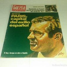 Coleccionismo de Revista Gaceta Ilustrada: PARIS...EXILIO ESPAÑOL...EL REY... GACETA ILUSTRADA N° 1.047- 31 OCTUBRE 1976. Lote 163414662