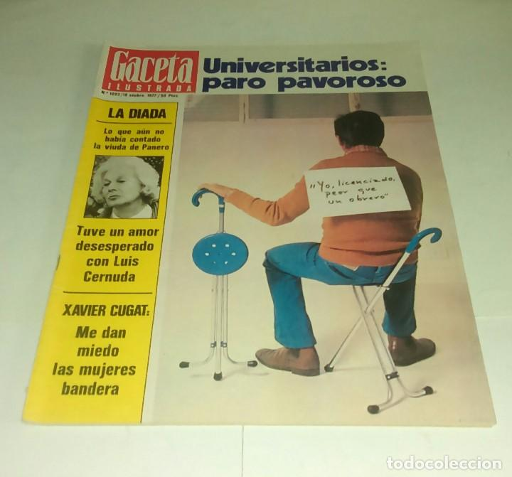 LA DIADA...XAVIER CUGAT. GACETA ILUSTRADA N° 1.093- 18 SEPTIEMBRE 1977 (Coleccionismo - Revistas y Periódicos Modernos (a partir de 1.940) - Revista Gaceta Ilustrada)