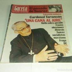 Coleccionismo de Revista Gaceta Ilustrada: PASADO DE SUAREZ...GACETA ILUSTRADA N° 1.084 - 17 JULIO 1977.. Lote 163591366