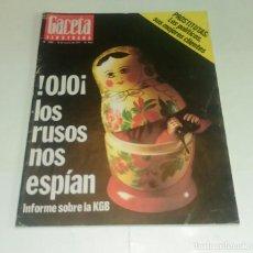 Coleccionismo de Revista Gaceta Ilustrada: LOS RUSOS NOS ESPIAN...PROSTITUTAS POLITICOS. GACETA ILUSTRADA N° 1.066 - 13 MARZO 1977.. Lote 163596038