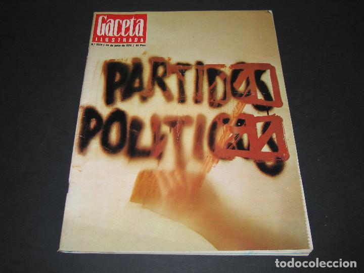 REVISTA GACETA ILUSTRADA - NÚM. 1028 - 20.06.1976 - 115 PÁG. (Coleccionismo - Revistas y Periódicos Modernos (a partir de 1.940) - Revista Gaceta Ilustrada)