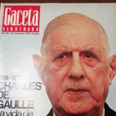 Coleccionismo de Revista Gaceta Ilustrada: GACETA ILUSTRADA Nº737 1970 CHARLES DE GAULLE -ENTREVISTA HOTELERO JOSÉ MELIA. Lote 168006892