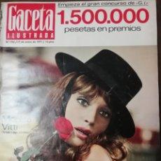 Coleccionismo de Revista Gaceta Ilustrada: GACETA ILUSTRADA Nº 745 1971 MONICA VITTI -EL LUTE MEDRANO Y AGUDO 3 QUINQUIS. Lote 168103152