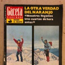 Coleccionismo de Revista Gaceta Ilustrada: GACETA ILUSTRADA N° 856 (MARZO 1973). LA OTRA VERDAD DE LA ESCALADA AL NARANJO.. Lote 174047322