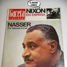 Coleccionismo de Revista Gaceta Ilustrada: GACETA ILUSTRADA Nº 731, 1970, FRANCO Y NIXON, NASSER, CHAPLIN, JUAN XXIII, . Lote 176377208