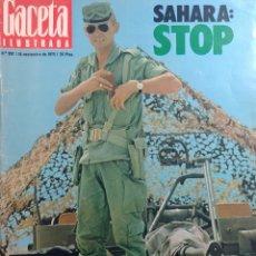 Coleccionismo de Revista Gaceta Ilustrada: GACETA ILUSTRADA, AÑO XX, Nº 997, 16 NOVIEMBRE 1975. SAHARA: STOP. ESPAÑA REZA POR FRANCO. . Lote 176609218