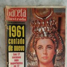 Coleccionismo de Revista Gaceta Ilustrada: GACETA ILUSTRADA Nº 274 - AÑO 1962- HEMINGWAY - EL VITI - EL CORDOBES - LUIS SUAREZ - LIZ TAYLOR -. Lote 178725270