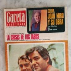 Coleccionismo de Revista Gaceta Ilustrada: GACETA ILUSTRADA Nº 602 - AÑO 1968 - DUO DINAMICO MANOLO Y RAMON - JOAN MIRO Y SU OBRA --. Lote 178755425