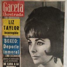 Coleccionismo de Revista Gaceta Ilustrada: GACETA ILUSTRADA Nº 288 - AÑO 1962 - LIZ TAYLOR INCORREGIBLE - EL COLOSO BELMONTE - . Lote 179066597
