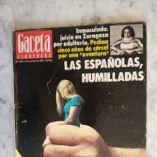 Colecionismo da Revista Gaceta Ilustrada: REVISTA GACETA ILUSTRADA - LOS TELEPOLOTICOS FELIPE GONZALEZ - ALICIA ALONSO - Nº 1.045. Lote 180225683