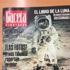 Coleccionismo de Revista Gaceta Ilustrada: GACETA ILUSTRADA . EXTA . EL LIBRODE LA LUNA. FOTOGRAFIAS HISTÓRICAS. Lote 187317516