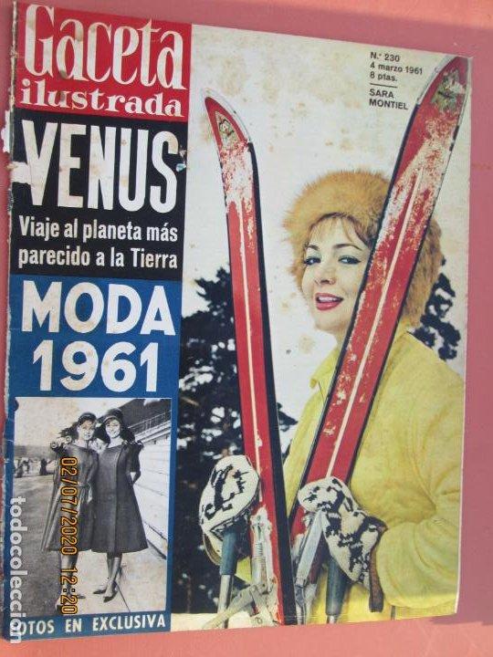 GACETA ILUSTRADA REVISTA Nº 230 04-03-1961- PORTADA SARA MONTIEL - MODA 1961- PLANETA VENUS (Coleccionismo - Revistas y Periódicos Modernos (a partir de 1.940) - Revista Gaceta Ilustrada)
