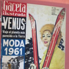 Coleccionismo de Revista Gaceta Ilustrada: GACETA ILUSTRADA REVISTA Nº 230 04-03-1961- PORTADA SARA MONTIEL - MODA 1961- PLANETA VENUS . Lote 193640421