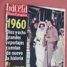 Coleccionismo de Revista Gaceta Ilustrada: GACETA ILUSTRADA REVISTA Nº 222 - 07-01-1961- 1960 UN AÑO DE EXCEPCION 18 REPORTAJES . Lote 193643068
