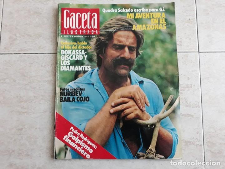 GACETA ILUSTRADA 1208, AÑO 1979,QUADRA SALCEDO,NUREIEV ETC.. (Coleccionismo - Revistas y Periódicos Modernos (a partir de 1.940) - Revista Gaceta Ilustrada)