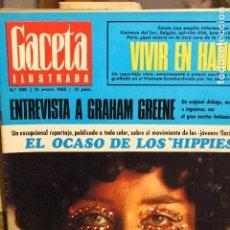 Collectionnisme de Magazine Gaceta Ilustrada: GACETA ILUSTRADA 588 AÑO 1968 HIPPIES GRAHAM GREENE HANOI AMERICANO TATTOS AJEDREZ JANE FONDA SERRAT. Lote 198638785