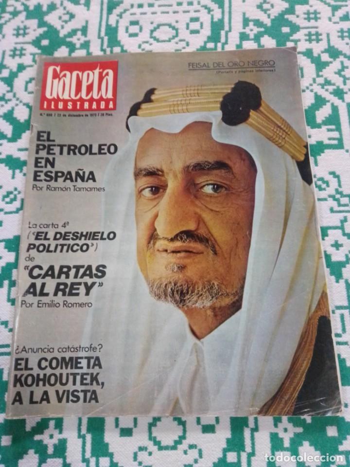 GACETA ILUSTRADA NÚM. 898 / 23 DICIEMBRE1973. PETRÓLEO EN ESPAÑA- REY- (Coleccionismo - Revistas y Periódicos Modernos (a partir de 1.940) - Revista Gaceta Ilustrada)