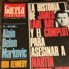Collectionnisme de Magazine Gaceta Ilustrada: GACETA ILUSTRADA 631 AÑO 1968 DELON KENNEDY LUTERO KING BARCOS AVIACION TURQUIA 007 MARKOVIC EAR RAY. Lote 200593018