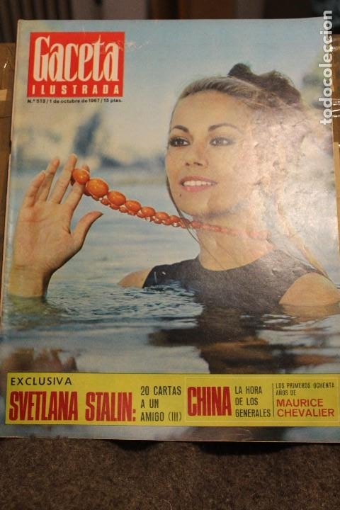 GACETA ILUSTRADA 573 AÑO 1967 STALIN CHINA MAURICE CHEVALIER AUGER AMERICANOS RUSIA (Coleccionismo - Revistas y Periódicos Modernos (a partir de 1.940) - Revista Gaceta Ilustrada)