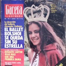 Coleccionismo de Revista Gaceta Ilustrada: REVISTA GACETA ILUSTRADA Nº 1196 LOLA FORNER MISS ESPAÑA DELIBES ALEXANDER GODUNOV ROSALYN CARTER. Lote 213535538