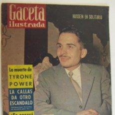 Coleccionismo de Revista Gaceta Ilustrada: GACETA ILUSTRADA Nº 111 NOVIEMBRE 1958 LA MUERTE DE TYRONE POWER,HUSSEIN,LA CALLAS. Lote 218485793
