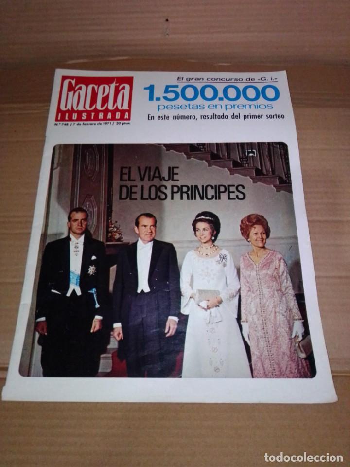 GACETA ILUSTRADA NÚM 748. 1971. REYES DE ESPAÑA - SERRAT (Coleccionismo - Revistas y Periódicos Modernos (a partir de 1.940) - Revista Gaceta Ilustrada)