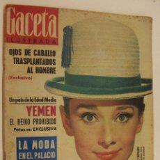 Coleccionismo de Revista Gaceta Ilustrada: REVISTA GACETA ILUSTRADA Nº 318 10 NOVIEMBRE 1962 AUDREY HEPBURN. Lote 218608456