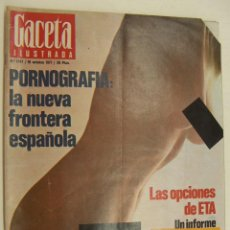 Coleccionismo de Revista Gaceta Ilustrada: REVISTA GACETA ILUSTRADA Nº 1097 OCTUBRE 1977, PORNOGRAFIA, ETA, ADIOS A PELE, SUSANA RINALDI. Lote 218609583