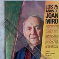 Coleccionismo de Revista Gaceta Ilustrada: REPORTAJE GACETA ILUSTRADA Nº 602 - 1968 - LOS 75 AÑOS DE JOAN MIRO 15 PAGINAS. Lote 222044702