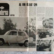 Coleccionismo de Revista Gaceta Ilustrada: REPORTAJE GACETA ILUSTRADA Nº 602 - 1968 - AL FIN EL SEAT 124 -. Lote 222045223
