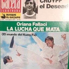 Collectionnisme de Magazine Gaceta Ilustrada: GACETA ILUSTRADA 881/1973 CRUYFF KUNG FU CELA SKYLAB ASTRONAUTAS ACCIDENTE AVION CORUÑA DALI. Lote 223935565