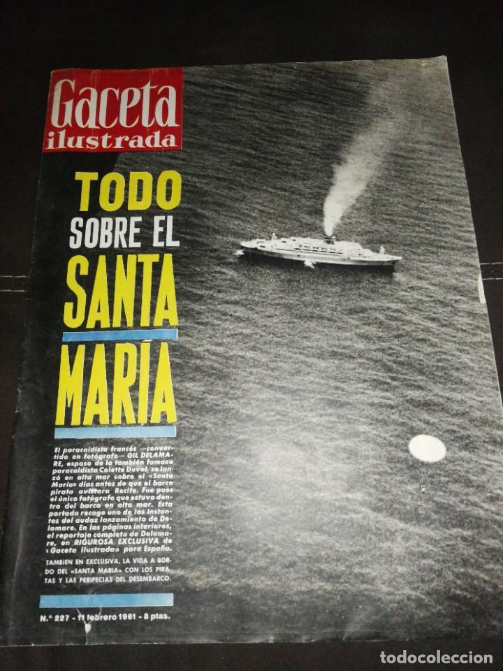 GACETA ILUSTRADA (1961)N°227 (Coleccionismo - Revistas y Periódicos Modernos (a partir de 1.940) - Revista Gaceta Ilustrada)