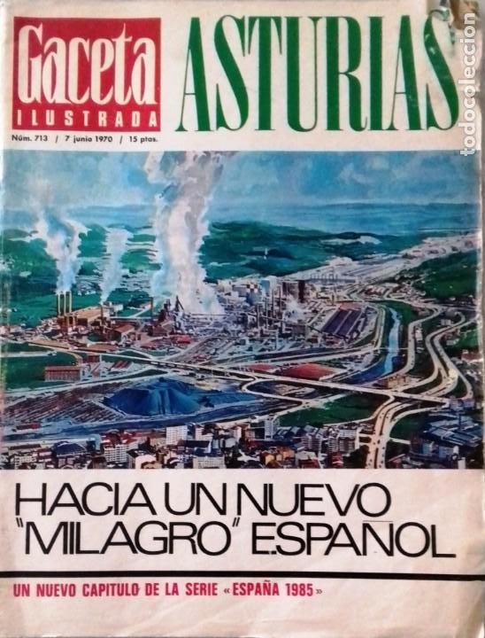 LA GACETA ILUSTRADA 7 JUNIO 1970 (Coleccionismo - Revistas y Periódicos Modernos (a partir de 1.940) - Revista Gaceta Ilustrada)