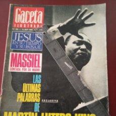 Coleccionismo de Revista Gaceta Ilustrada: GACETA ILUSTRADA - MASSIEL - MARTIN LUTERO KING - OMAR SHARIFF -. Lote 235060870