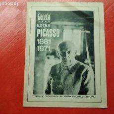 Coleccionismo de Revista Gaceta Ilustrada: GACETA ILUSTRADA EXTRA PICASSO 1881 - 1971. DOLORES SERRANO. Lote 236785050