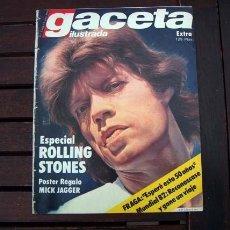 Coleccionismo de Revista Gaceta Ilustrada: GACETA ILUSTRADA / ESPECIAL ROLLING STONES, MICK JAGGER, MUNDIAL FUTBOL 1982. Lote 236960980
