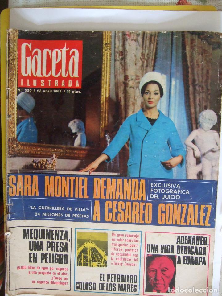 REVISTA GACETA ILUSTRADA Nº 550 - 1967 SARA MONTIEL - ADENAUER - PUBLICIDAD COLONIA LAVANDA DE PUIG (Coleccionismo - Revistas y Periódicos Modernos (a partir de 1.940) - Revista Gaceta Ilustrada)