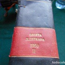Coleccionismo de Revista Gaceta Ilustrada: LOTE 26 REVISTAS GACETA ILUSTRADA ENCUADERNADAS 1960 DE JULIO A DICIEMBRE NÚMEROS DEL 195 AL 221. Lote 259996655