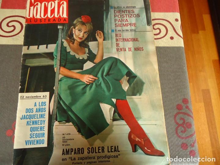 GACETA ILUSTRADA Nº 476, AMPARO SOLER LEAL (Coleccionismo - Revistas y Periódicos Modernos (a partir de 1.940) - Revista Gaceta Ilustrada)