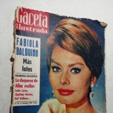 Coleccionismo de Revista Gaceta Ilustrada: REVISTA GACETA ILUSTRADA NÚMERO 221 AÑO 1960 PORTADA SOFÍA LOREN DUQUESA DE ALBA FABIOLA BALDUINO. Lote 269248833