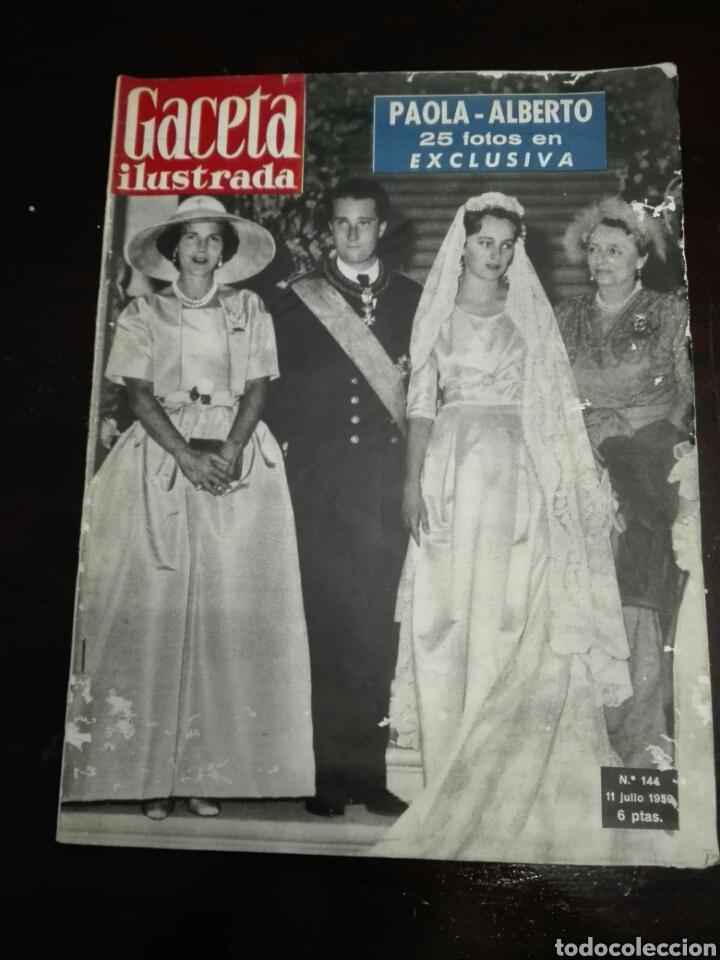 GACETA ILUSTRADA BODA PAOLA ALBERTO DE BÉLGICA 11 JULIO 1959 NÚM 144 (Coleccionismo - Revistas y Periódicos Modernos (a partir de 1.940) - Revista Gaceta Ilustrada)