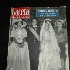 Coleccionismo de Revista Gaceta Ilustrada: GACETA ILUSTRADA BODA PAOLA ALBERTO DE BÉLGICA 11 JULIO 1959 NÚM 144. Lote 272706328